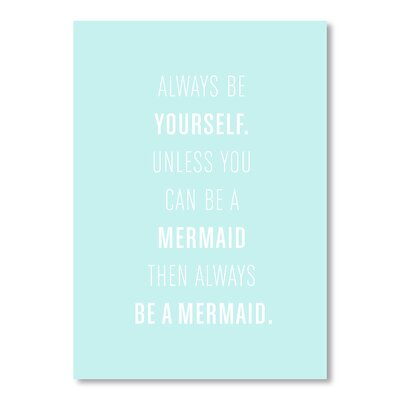 Americanflat Always Be a Mermaid by Jeanie Nelson Typography in Blue