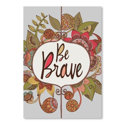 Americanflat Be Brave Plaque Graphic Art Wrapped on Canvas