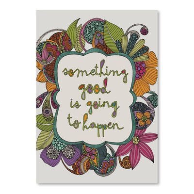 Americanflat Something Good is Going to Happen Graphic Art Wrapped on Canvas