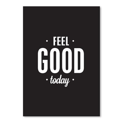 Americanflat Feel Good Today Typography Wrapped on Canvas