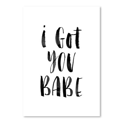 Americanflat I Got You Babe Typography Wrapped on Canvas