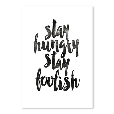 Americanflat Stay Hungry, Stay Foolish Typography on Canvas