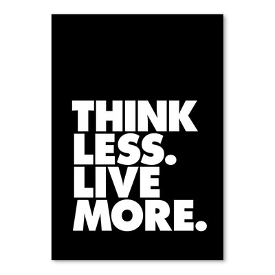 Americanflat Think Less Live More Typography on Canvas