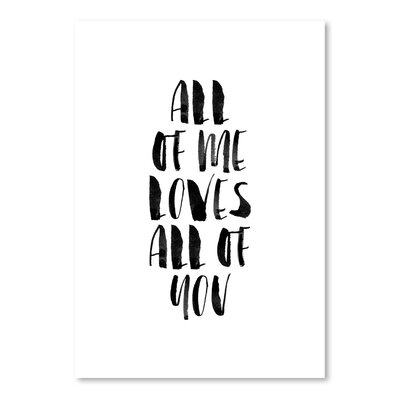 Americanflat All of Me Loves All of You Typography Wrapped on Canvas