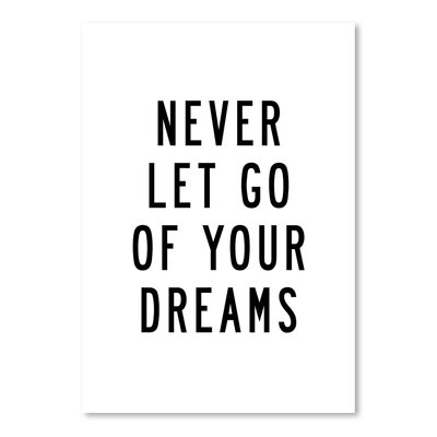 Americanflat Never Let Go of Your Dreams Typography on Canvas