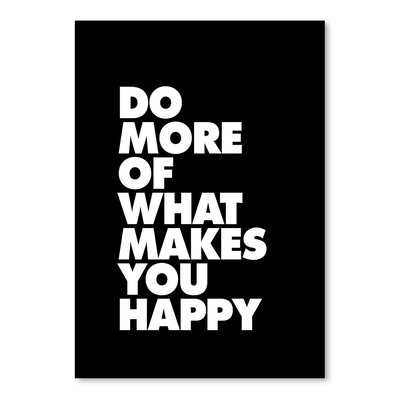 Americanflat Do More of What Makes You Happy Typography Wrapped on Canvas