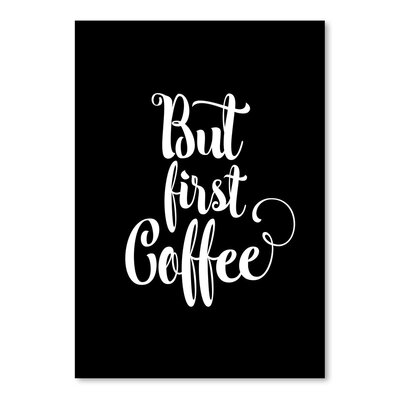 Americanflat But First Coffee Typography Wrapped on Canvas