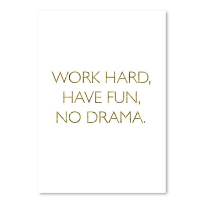 Americanflat Work Hard Have Fun No Drama Typography on Canvas