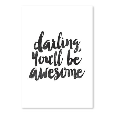 Americanflat Darling You'll Be Awesome Typography Wrapped on Canvas