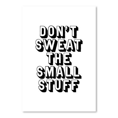 Americanflat Don't Sweat The Small Stuff Typography Wrapped on Canvas