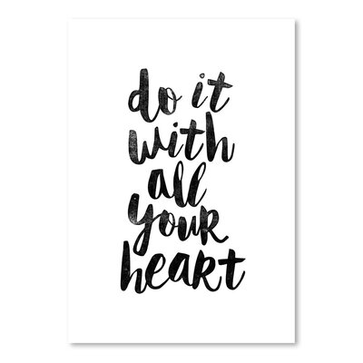 Americanflat Do It with All Your Heart Typography Wrapped on Canvas
