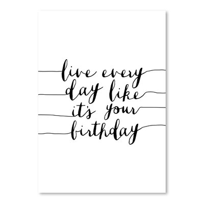 Americanflat Live Everyday Like It's Your Birthday Typography Wrapped on Canvas