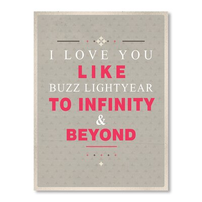 Americanflat To Infinity and Beyond Typography Wrapped on Canvas