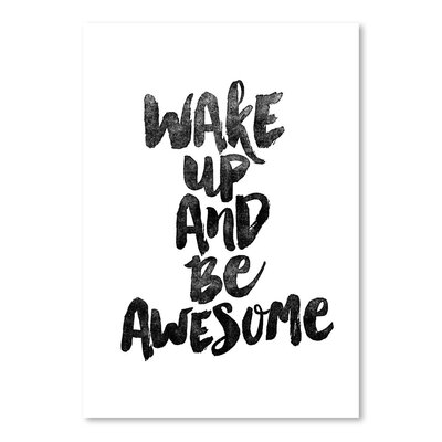 Americanflat Wake Up and Be Awesome Typography Wrapped on Canvas