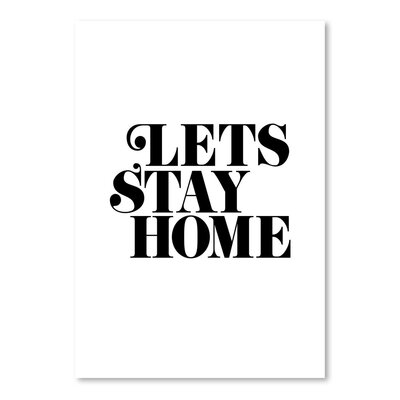 Americanflat Lets Stay Home 2 Typography Wrapped on Canvas
