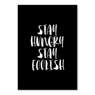 Americanflat Stay Hungry Stay Foolish Typography