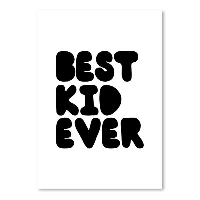 Americanflat Best Kid Ever Typography Wrapped on Canvas