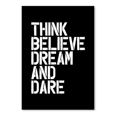 Americanflat Think Believe Dream and Dare Typography Wrapped on Canvas