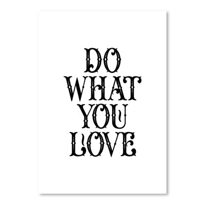 Americanflat Do What You Love Typography Wrapped on Canvas
