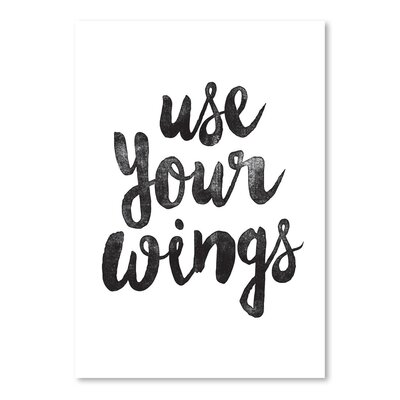 Americanflat Use Your Wings Typography Wrapped on Canvas
