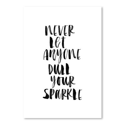 Americanflat Never Let Anyone Dull Your Sparkle Typography Wrapped on Canvas