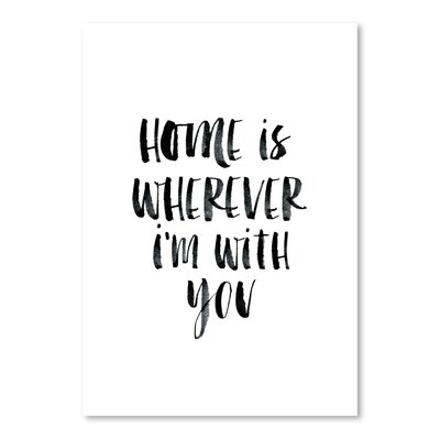 Americanflat Home is Wherever I'm With You Typography on Canvas