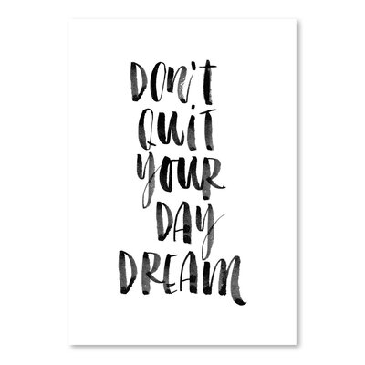 Americanflat Dont Quit Your Daydream Typography