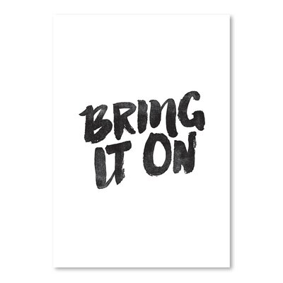 Americanflat Bring It on Typography Wrapped on Canvas