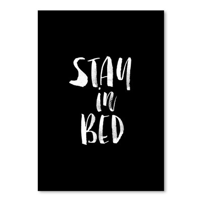 Americanflat Stay in Bed Typography Wrapped on Canvas