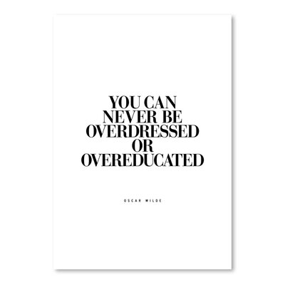 Americanflat You Can Never Be Overdressed Typography Wrapped on Canvas