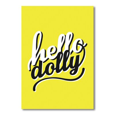 Americanflat Hello Dolly Typography on Canvas
