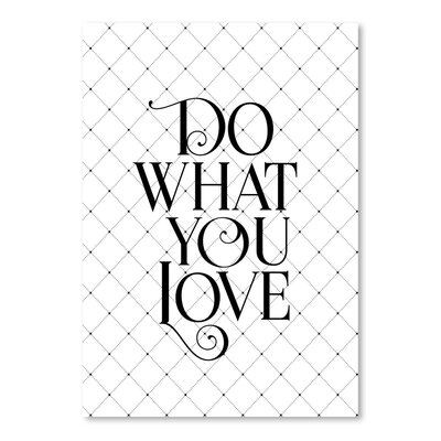 Americanflat Do What You Love Fancy Typography Wrapped on Canvas