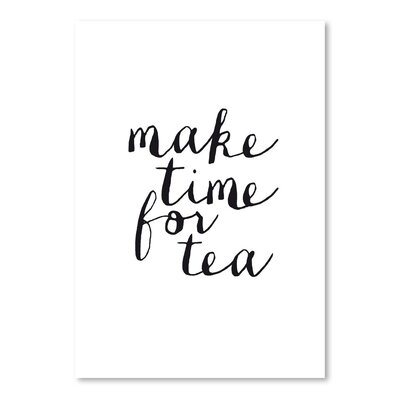 Americanflat Make Time For Tea Typography Wrapped on Canvas
