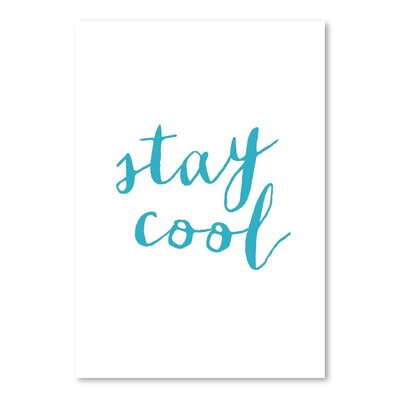 Americanflat Stay Cool Typography Wrapped on Canvas