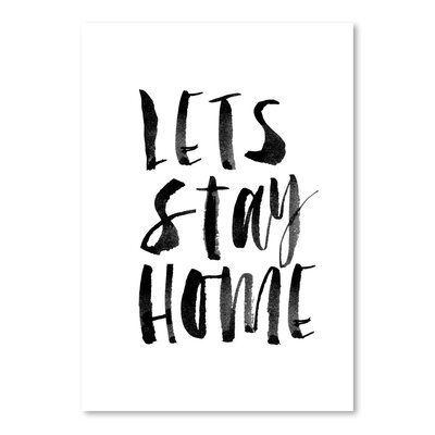 Americanflat Lets Stay Home Typography Wrapped on Canvas