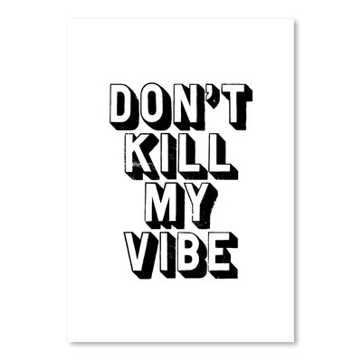 Americanflat Don't Kill My Vibe Typography on Canvas