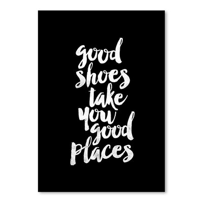 Americanflat Good Shoes Take You Good Places Typography Wrapped on Canvas