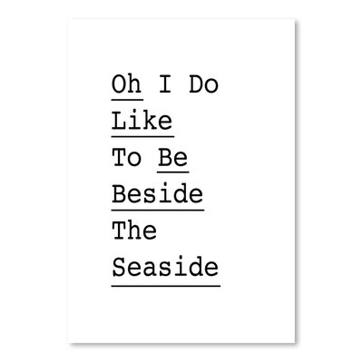 Americanflat Oh I Do Like to Be Beside the Seaside Typography on Canvas