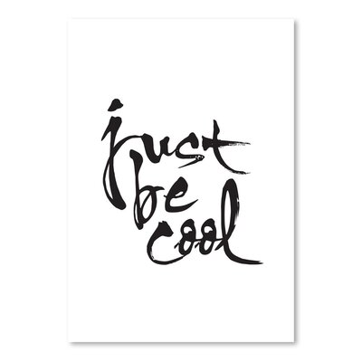 Americanflat Just Be Cool Typography Wrapped on Canvas