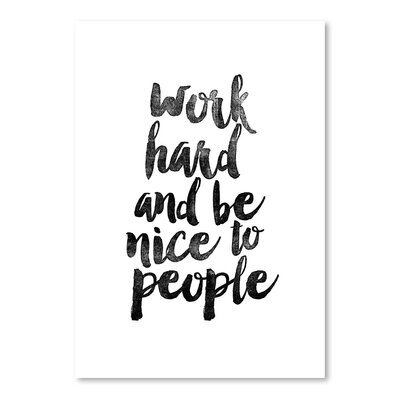 Americanflat Work Hard and Be Nice to People Typography Wrapped on Canvas