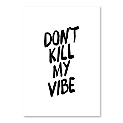 Americanflat Dont Kill My Vibe Typography