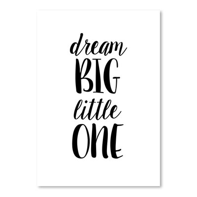 Americanflat Dream Big Little One Typography on Canvas