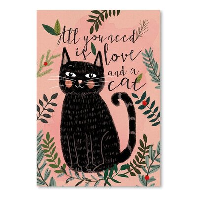 Americanflat All You Need Cat Graphic Art Wrapped on Canvas