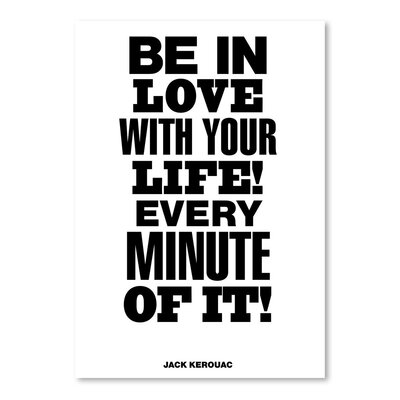 Americanflat Be In Love With Your Life Every Minute of It Typography Wrapped on Canvas
