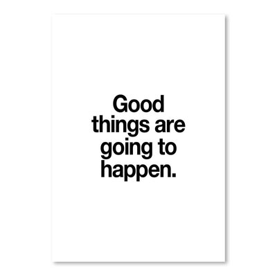 Americanflat Good Things are Going To Happen Typography on Canvas
