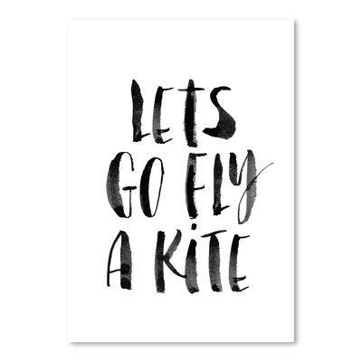 Americanflat Lets Go Fly a Kite Typography Wrapped on Canvas