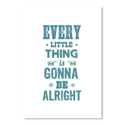Americanflat Every Little Thing is Gonna Be Alright Typography Wrapped on Canvas