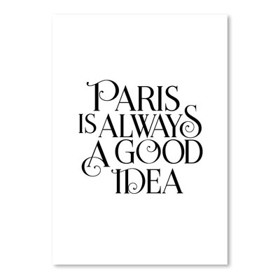 Americanflat Paris is Always a Good Idea Typography on Canvas