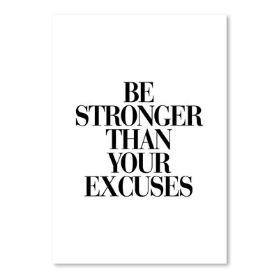 Americanflat Be Stronger Than Your Excuses Typography Wrapped on Canvas