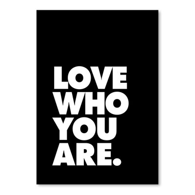 Americanflat Love Who You Are Typography Wrapped on Canvas